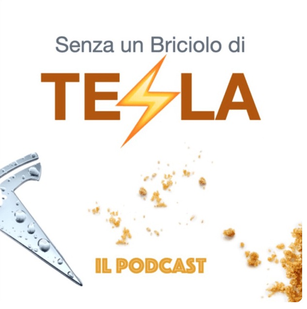 """il podcast di """"Tesla posa il bicchiere!"""""""